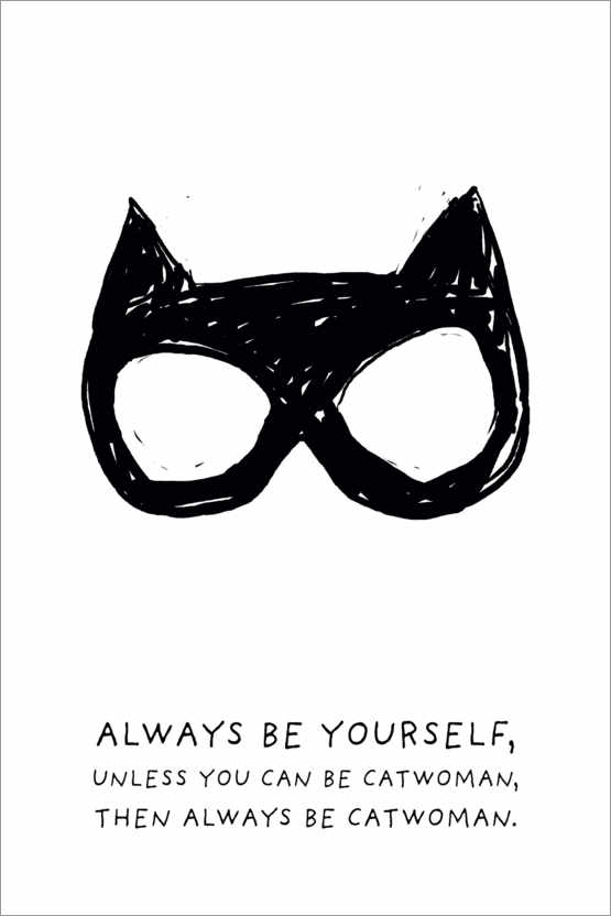 Póster Premium Always be yourself - Always be Catwoman