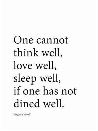 Póster Premium  Dine well - Virginia Woolf quote - Finlay and Noa