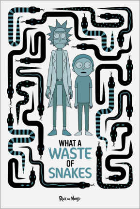Póster Premium  Rick and Morty - Waste of Snakes