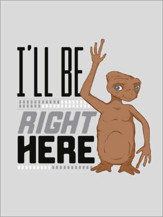 Quadro de madeira  E.T. - I'll Be Right Here