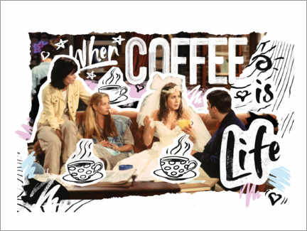 Póster Premium  Friends - When coffee is life