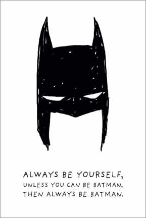 Quadro de madeira  Always be yourself - Always be Batman