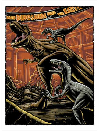 Póster Premium  When dinosaurs ruled the earth