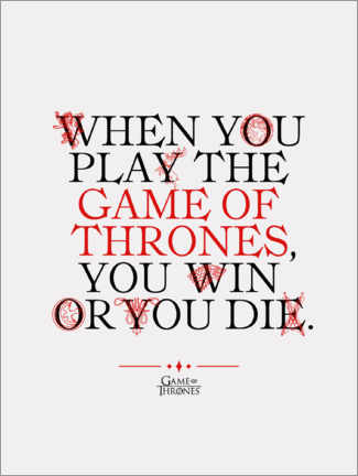 Póster Premium  GOT movie quote - Play the Game of Thrones