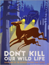 Póster Premium  Do not kill our wildlife - Advertising Collection