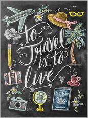Autocolante decorativo  To travel is to live - Lily & Val