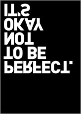 Quadro em plexi-alumínio  It's okay not to be perfect. - THE USUAL DESIGNERS