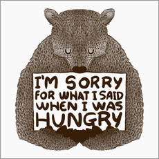 Quadro em plexi-alumínio  I'm Sorry For What I Said When I Was Hungry - Tobe Fonseca