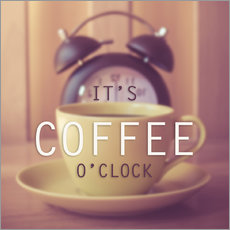 Autocolante decorativo  It's coffee o'clock