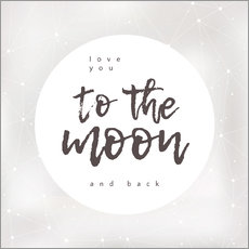 Quadro em plexi-alumínio  Love you (to the moon and back) - Typobox