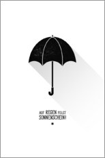Quadro em plexi-alumínio  Umbrella - The sun will always shine after the rain. - Black Sign Artwork