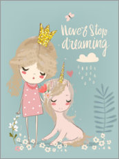 Póster Premium  Never stop dreaming - Kidz Collection
