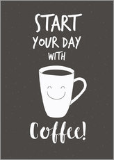 Póster Premium Start your day