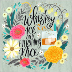 Póster Premium Whiskey, Ice and Everything Nice