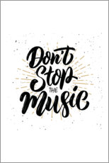 Póster Premium Don't stop the music