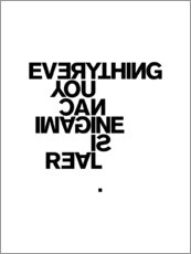 Póster Premium Everything you can imagine is real (Pablo Picasso)