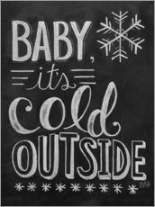 Autocolante decorativo  Baby, It's Cold Outside - Lily & Val