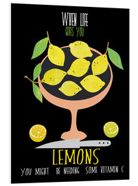 Quadro em PVC  When live gives you lemons - Elisandra Sevenstar