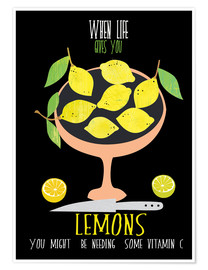 Póster Premium When life gives you lemons
