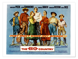 Póster Premium  THE BIG COUNTRY, Charles Bickford, Charlton Heston, Carroll Baker, Gregory Peck, Jean Simmons, Burl