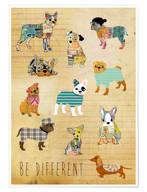 Póster Premium  be different dogs - GreenNest