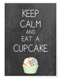 Póster Premium Keep calm and eat a cupcake