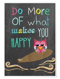Póster Premium  Do more of what makes you happy - GreenNest