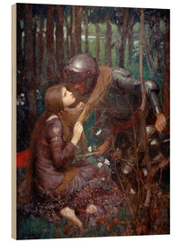 Quadro de madeira  La Belle Dame sans Merci - John William Waterhouse