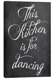 Quadro em tela  This kitchen is for dancing - GreenNest