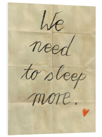 Quadro em PVC  We need to sleep more - Sabrina Tibourtine