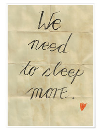 Póster Premium  We need to sleep more - Sabrina Tibourtine