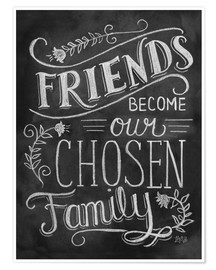 Póster Premium  Friends Become Our Chosen Family - Lily & Val