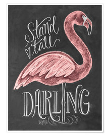 Póster Premium  Stand tall, darling - Lily & Val