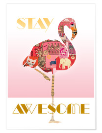 Póster Premium  Stay Awesome Flamingo - GreenNest