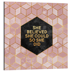 Quadro em alumínio  She believed she could so she did - Elisabeth Fredriksson