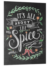 Quadro em PVC  It's all about the Spice - Lily & Val