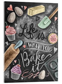 Quadro em acrílico  Life is what you bake it - Lily & Val