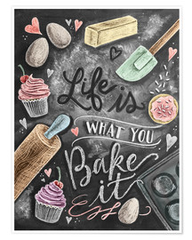 Póster Premium  Life is what you bake it - Lily & Val