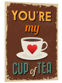 Quadro em PVC  You are my lovely cup of tea - Typobox