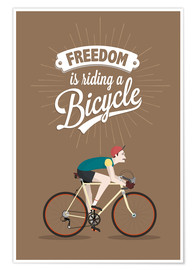 Póster Premium  Freedom is riding a bicycle - Typobox