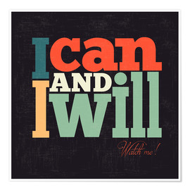 Póster Premium  I can and I will - Typobox