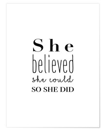 Póster Premium  She Believed She Could... - Finlay and Noa