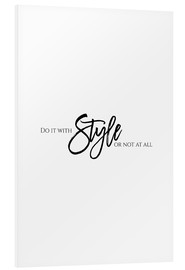 Quadro em PVC  Do it with style - Stephanie Wünsche