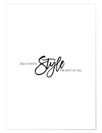 Póster Premium Do it with style