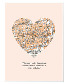 Póster Premium  I'll meet you in Barcelona - Romance Typo - Nory Glory Prints