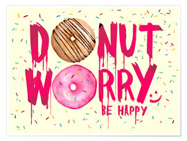 Póster Premium  Donut worry be happy sweet art - Nory Glory Prints