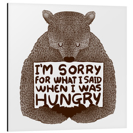 Quadro em alumínio  I'm Sorry For What I Said When I Was Hungry - Tobe Fonseca