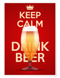 Póster Premium  Keep Calm And Drink Beer