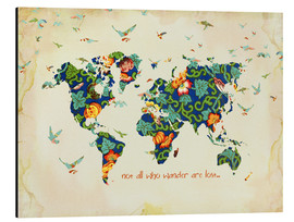 Quadro em alumínio  Not all who wander are lost - Mandy Reinmuth