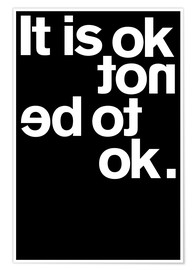 Póster Premium It is ok not to be ok.